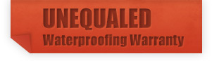 Unequaled Waterproofing Warranty